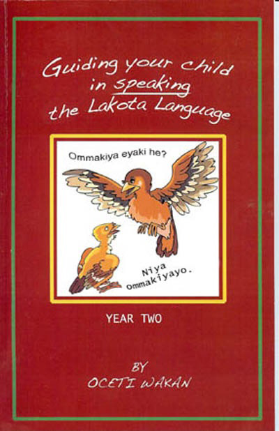 Guiding your child in speaking the Lakota Language - Year Two