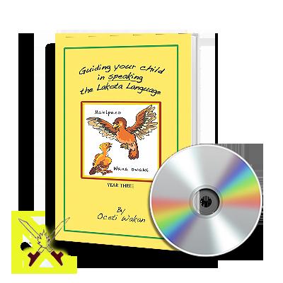 Guiding your child in speaking the Lakota Language-Year Three