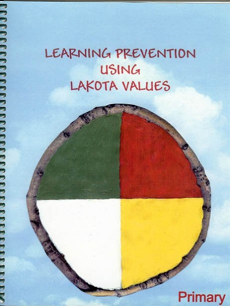 Learning Prevention Using Lakota Values - primary