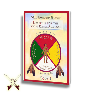 Life Skills For The Young Native American - 4