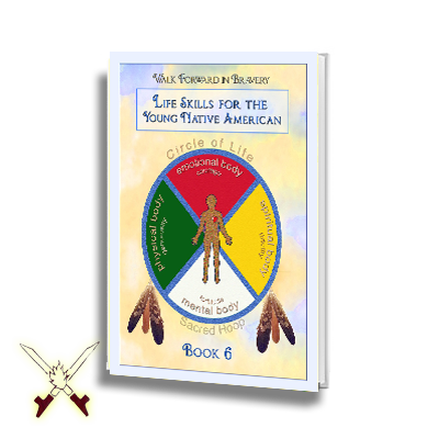 Life Skills For The Young Native American - 6